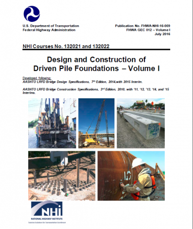 Design and Construction of Driven Pile Foundations – Volume I